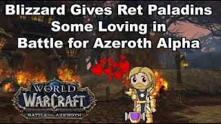 New Abilities and Talents for Ret Paladins in Battle for Azeroth Alpha