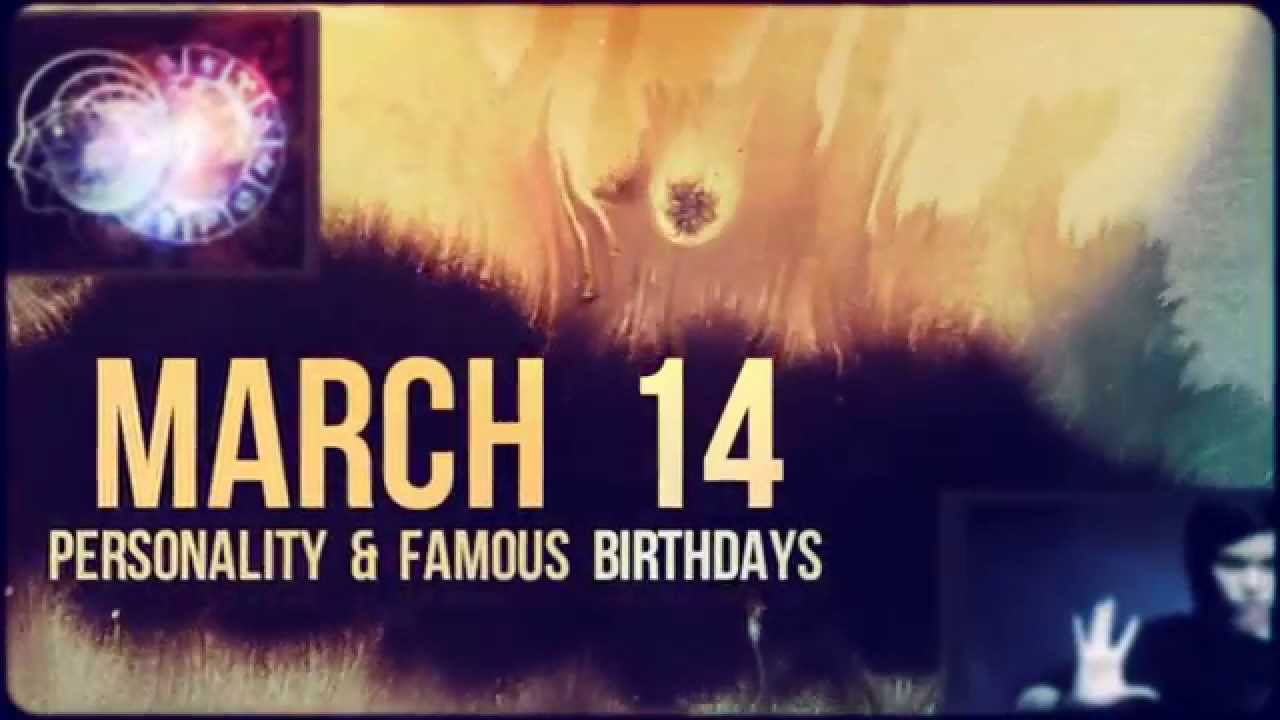 14 march horoscope birthday