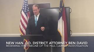 New Hanover District Attorney Ben David reviews Paul Cairney findings