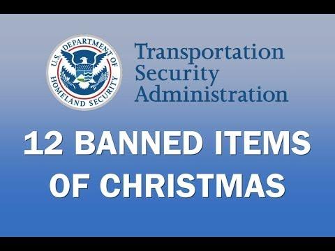 The TSA's 12 Banned Items of Christmas