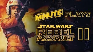Star Wars Minute Plays Rebel Assault II Live