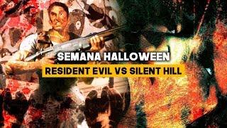 RESIDENT EVIL vs. SILENT HILL: Semana Halloween