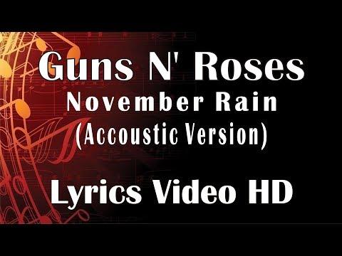 Guns N' Roses - November Rain Accoustic Video Lyrics