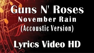 Download Mp3 Guns N' Roses - November Rain Accoustic Video Lyrics