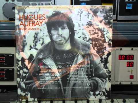 Hugues Aufrat Avec Amour FULL VINYL 1970 Remasterd By B v d M