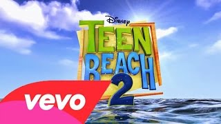 "3. Right Where I Wanna Be - Garrett Clayton And Grace Phipps ( From ""Teen Beach 2"" / Audio Only )"