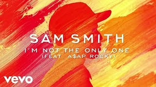 Скачать Sam Smith I M Not The Only One Official Audio Ft A AP Rocky