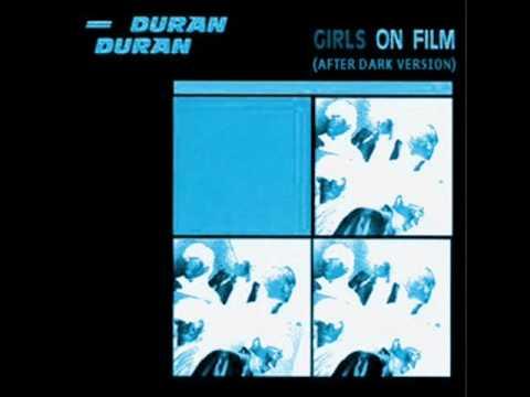 Girls On Film (After Dark Version) - Duran Duran