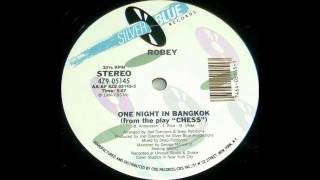 "One Night In Bangkok (12"" Version) - Robey"