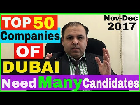 TOP 50 Companies of DUBAI Need Many Candidates || Nov-Dec  2017  Part 1 || Jobs in Dubai
