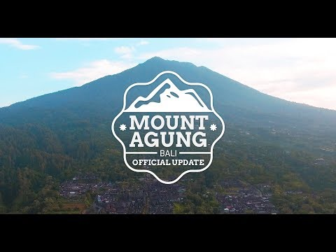 MOUNT AGUNG BALI OFFICIAL UPDATE - #BaliGoLiveOfficialUpdtate