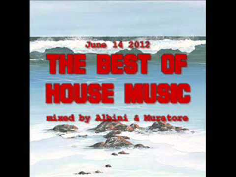 Albini & Muratore - The Best Of House Music June-14-2012