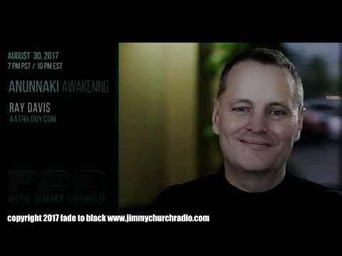 Ep. 713 FADE to BLACK Jimmy Church w/ Ray Davis : The Anunnaki : LIVE