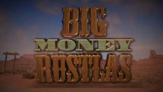 Big Money Rustlas Trailer