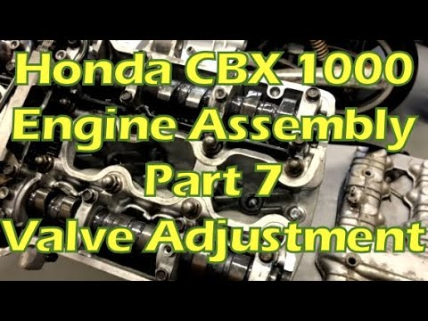 How to Rebuild a Honda CBX 1000 Engine - Part 20 - Re-assembly - Part 7 - Valve Adjustment