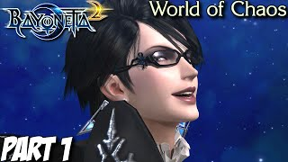 Bayonetta 2 Gameplay Walkthrough Part 1 - World of Chaos - Nintendo Wii U