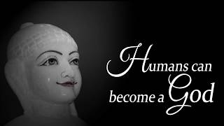 Humans can become a God?