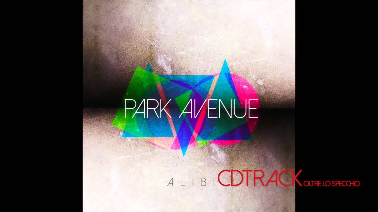 Park avenue oltre lo specchio cd alibi youtube - Oltre lo specchio ...