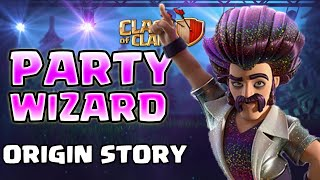 How a Wizard became the Party Wizard - FULL Party Wizard Backstory! | Clash of Clans Origin Story