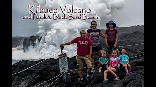A Visit to the Kilauea Volcano and Punalu'u Black Sand Beach on the big island of Hawaii