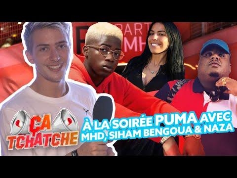 Youtube: #ÇaTchatche: Soirée Puma avec MHD, Naza, Observateur, Siham, Brvmsoo…