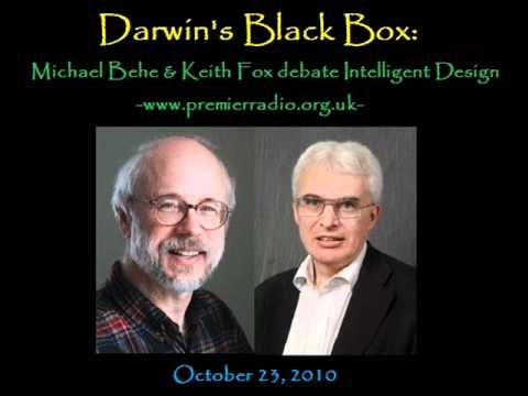 Darwin's Black Box - A Debate - Michael Behe vs Keith Fox