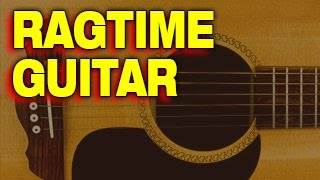 GUITAR STYLES: Ragtime Guitar Progressions
