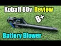 Battery Blower Review - Kobalt 80v Max