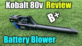 Battery Blower Review - Kobalt 80v Max