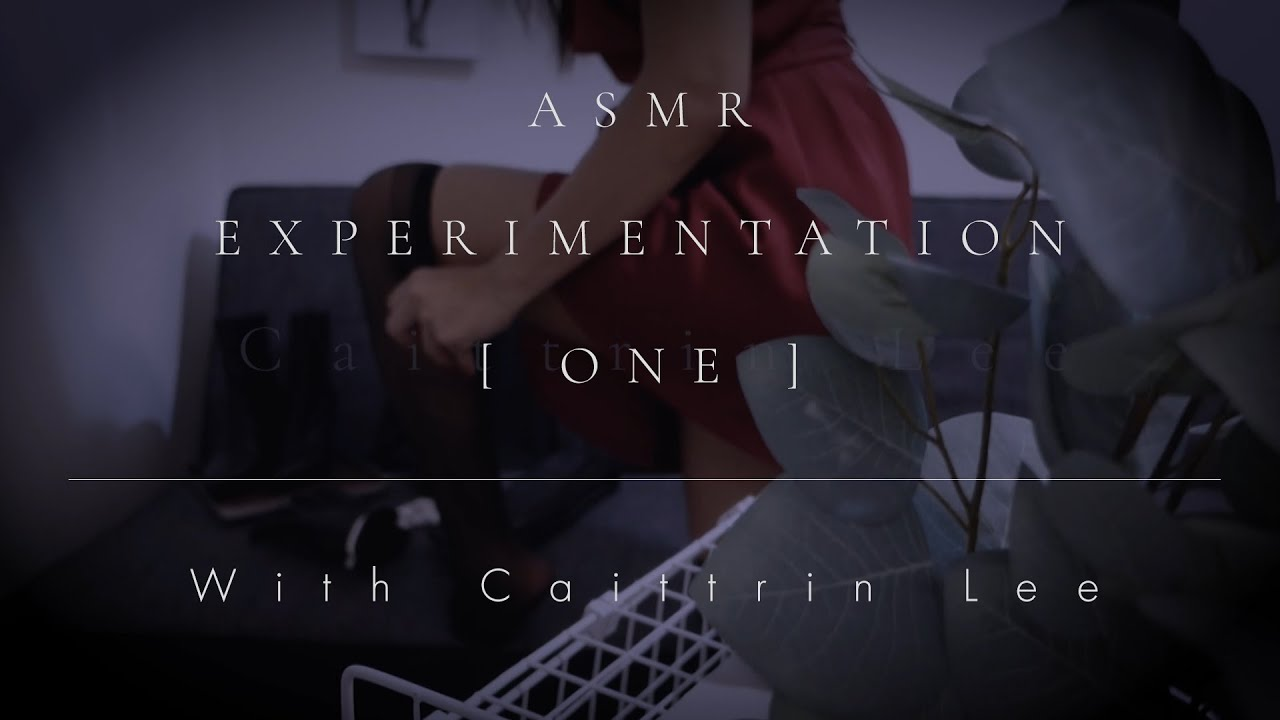 ASMR Experimentation
