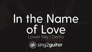 In The Name of Love (Lower Acoustic Guitar karaoke demo) Marin Garrix & Bebe Rexha
