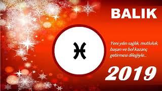 BALIK BURCU İÇİN 2019 YILI YORUMU
