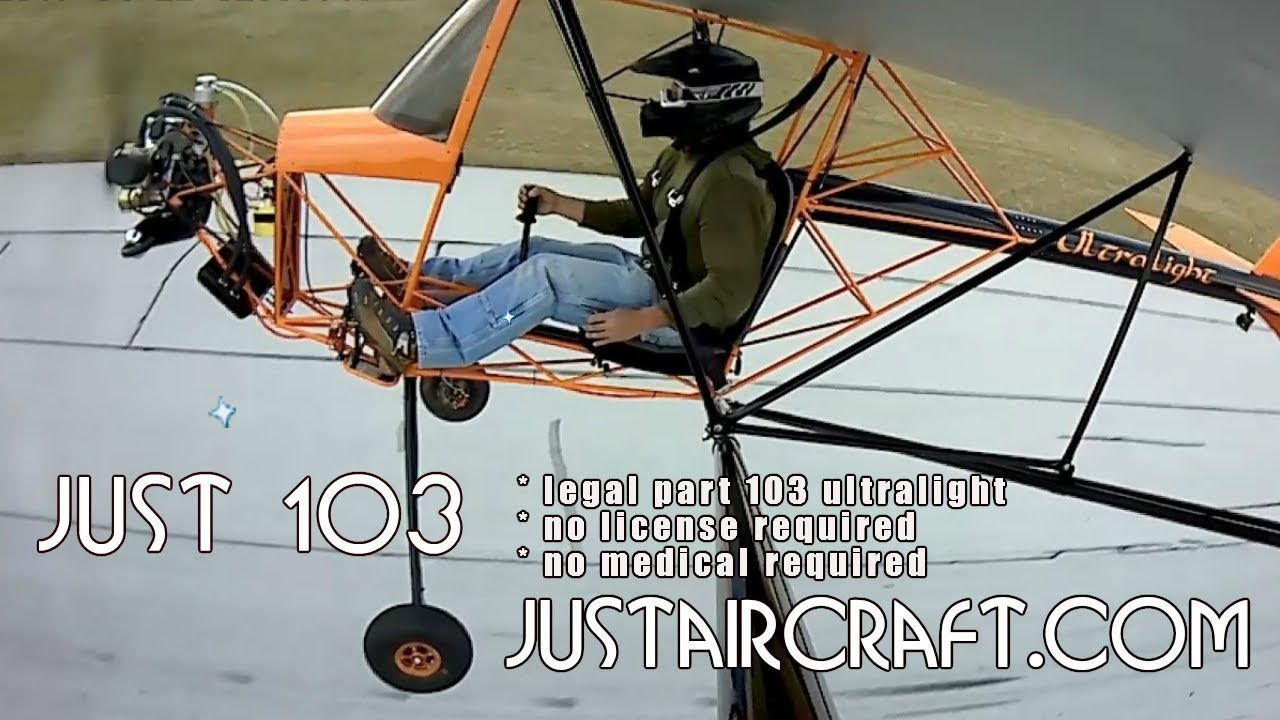 Just Aircraft, Just 103 Solo, FAR Part 103 Legal Ultralight Aircraft.