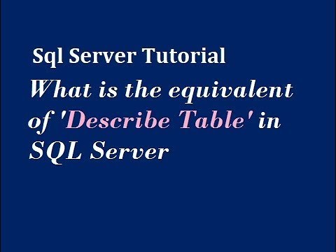 How To Describe Table In SQL Server