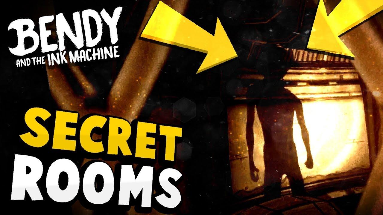 Bendy Secret Rooms