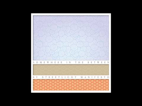 Streetlight Manifesto - Somewhere In The Between: Full Album