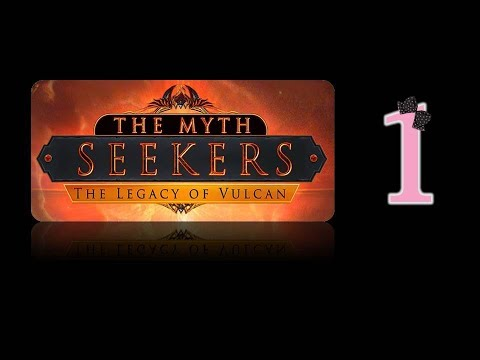 The Myth Seekers: The Legacy of Vulcan - Ep1 - w/Wardfire