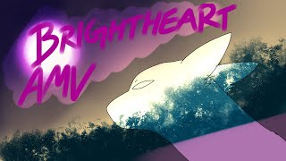 BRIGHTHEART AMV: SELF FULFILLING PROPHECY