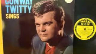 Conway Twitty   I
