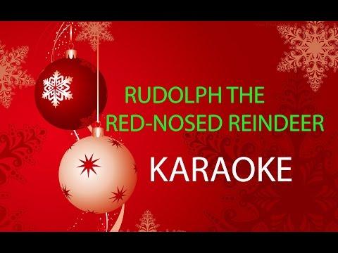 RUDOLPH THE RED-NOSED REINDEER - KARAOKE