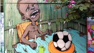 (Brazil) Street Artist Shines Light on Poverty in Leadup to the World Cup  5/27/14
