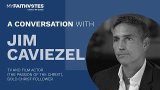 A Conversation with Jim Caviezel