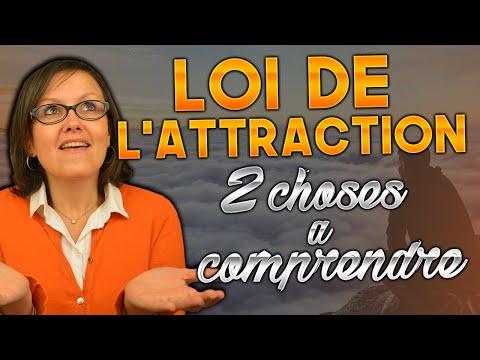 Loi de l'attraction:[2 choses] à comprendre