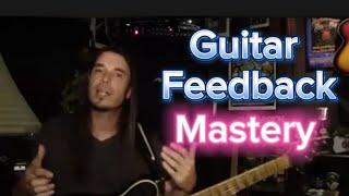 Ultimate Guitar Feedback Lesson