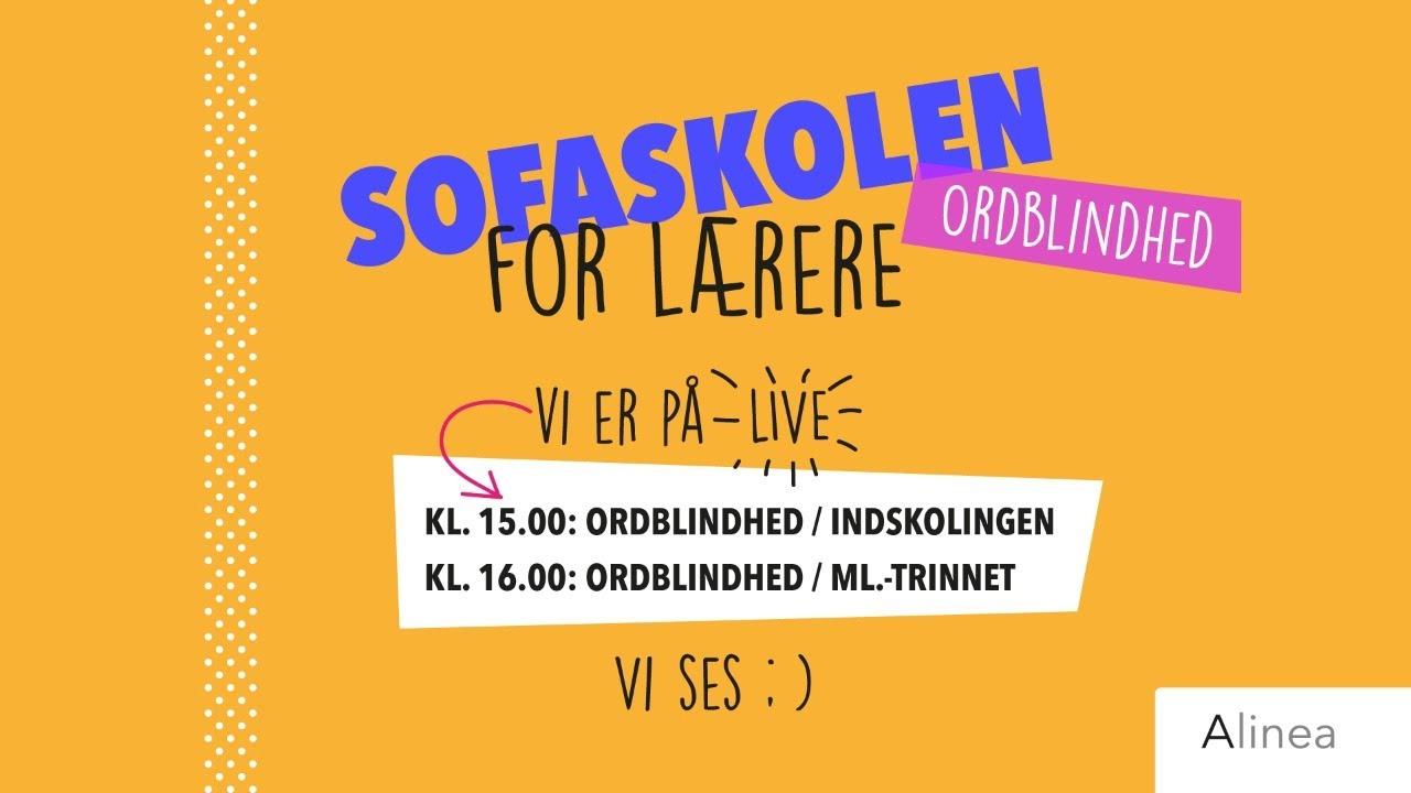 ORDBLINDEUGEN - LIVE: Sofaskolen for lærere om ordblindhed