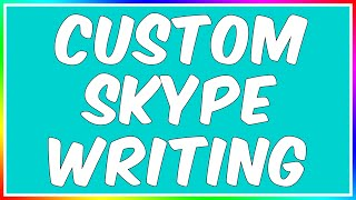 How To: Customize Skype Text!