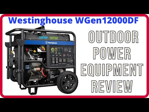 Westinghouse WGen12000 Review | Westinghouse WGen12000 Portable Generator