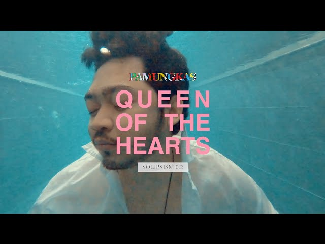Pamungkas - Queen Of The Hearts (Official Music Video)