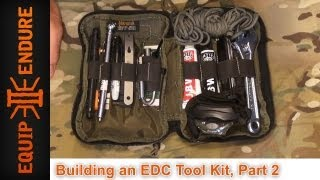 Building An Edc Tool Kit, Part 2 By Equip 2 Endure