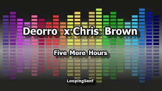 Deorro x Chris Brown - Five More Hours - Karaoke